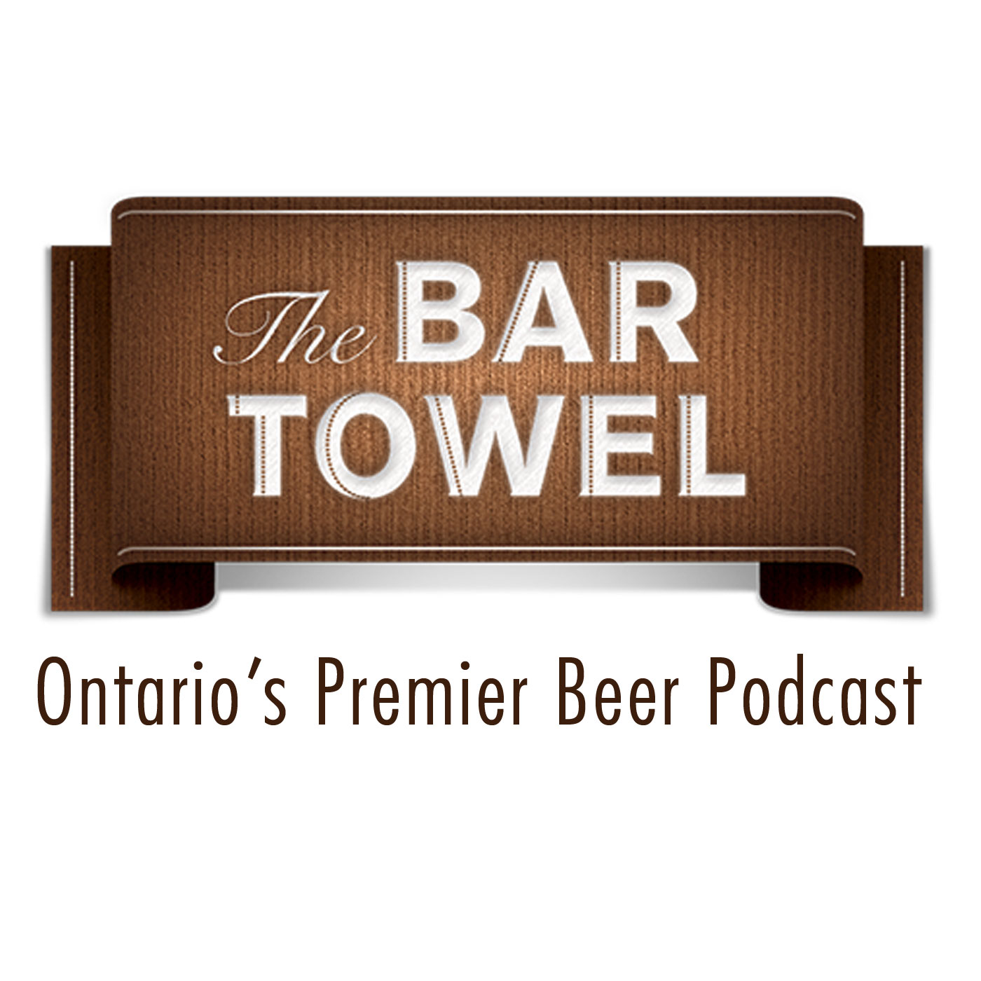 Bar Towel Radio, Ontario's Premier Beer Podcast