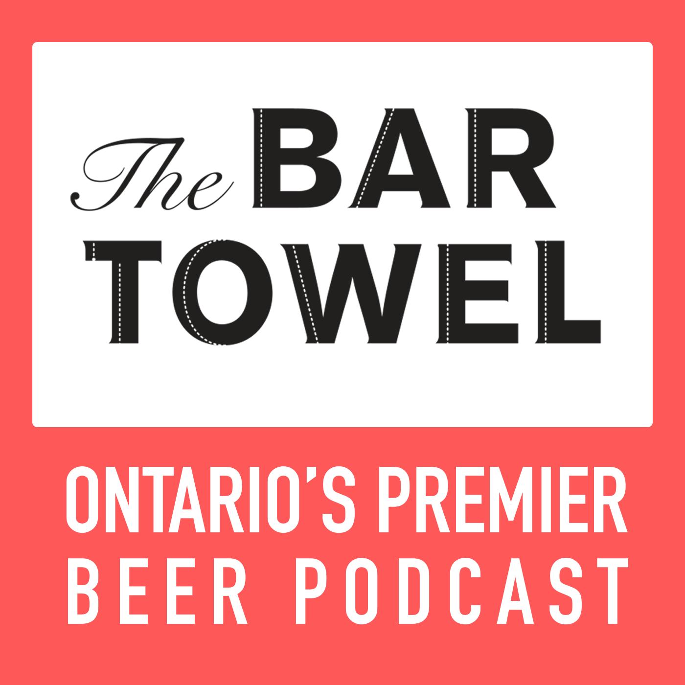 Bar Towel Radio, Ontario's Premier Beer Podcast